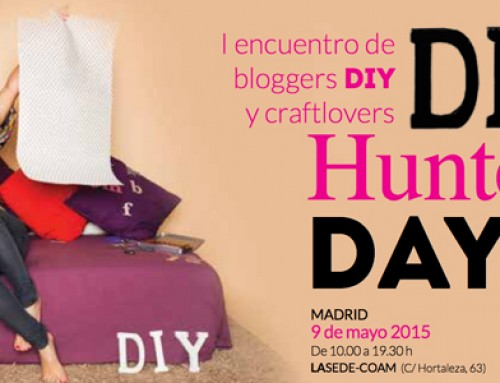 ¿NOS VEMOS EN MADRID? DIY HUNTERS DAY
