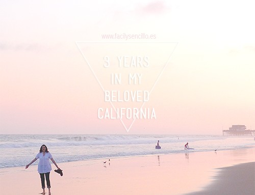 """3 AÑOS Y 7 FAVORITOS DE """"MI CALIFORNIA"""""""