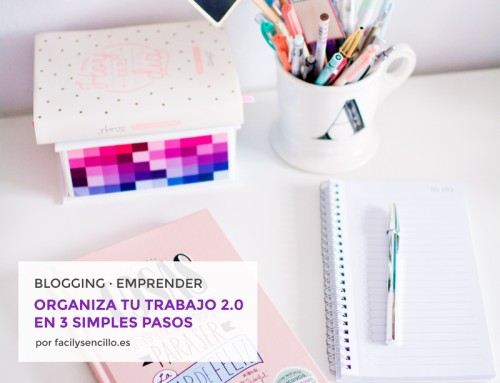 ORGANIZA TU TRABAJO 2.0 EN 3 SIMPLES PASOS