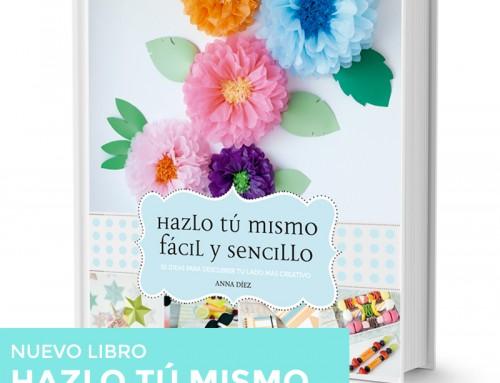 EL DÍA DEL LIBRO CON » HAZLO TÚ MISMO FÁCIL & SENCILLO»